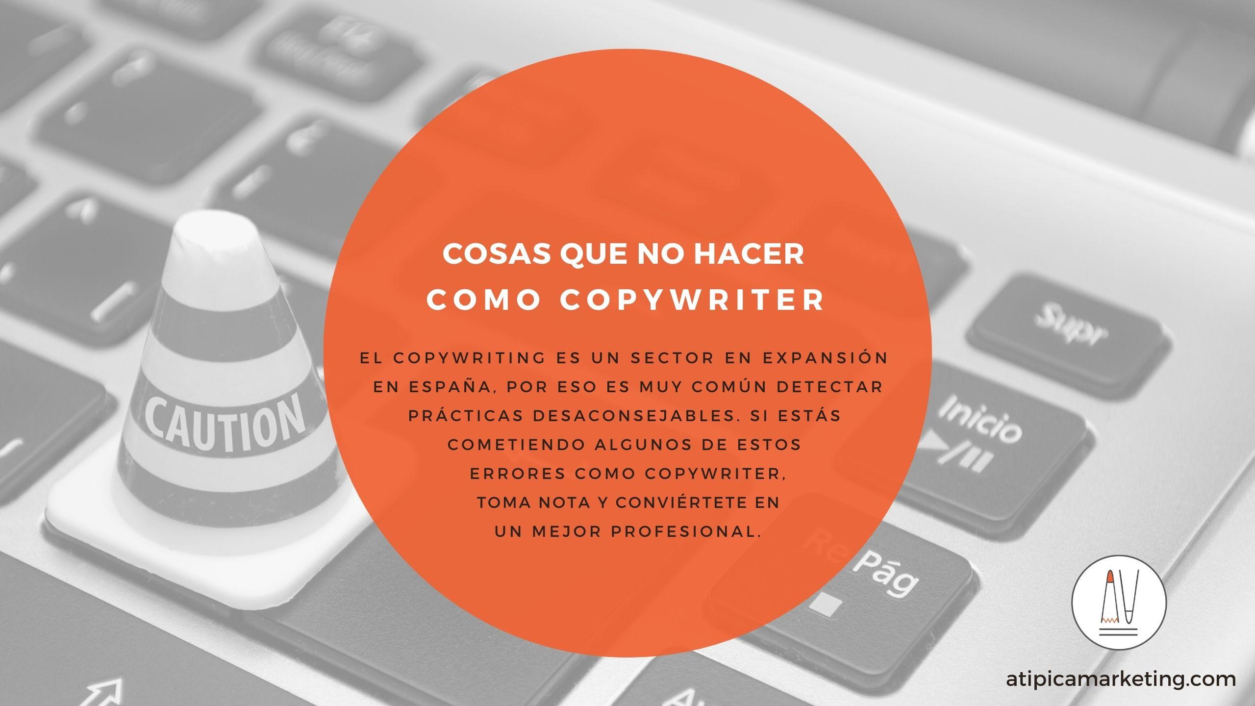 Cosas que no hacer como copywriter