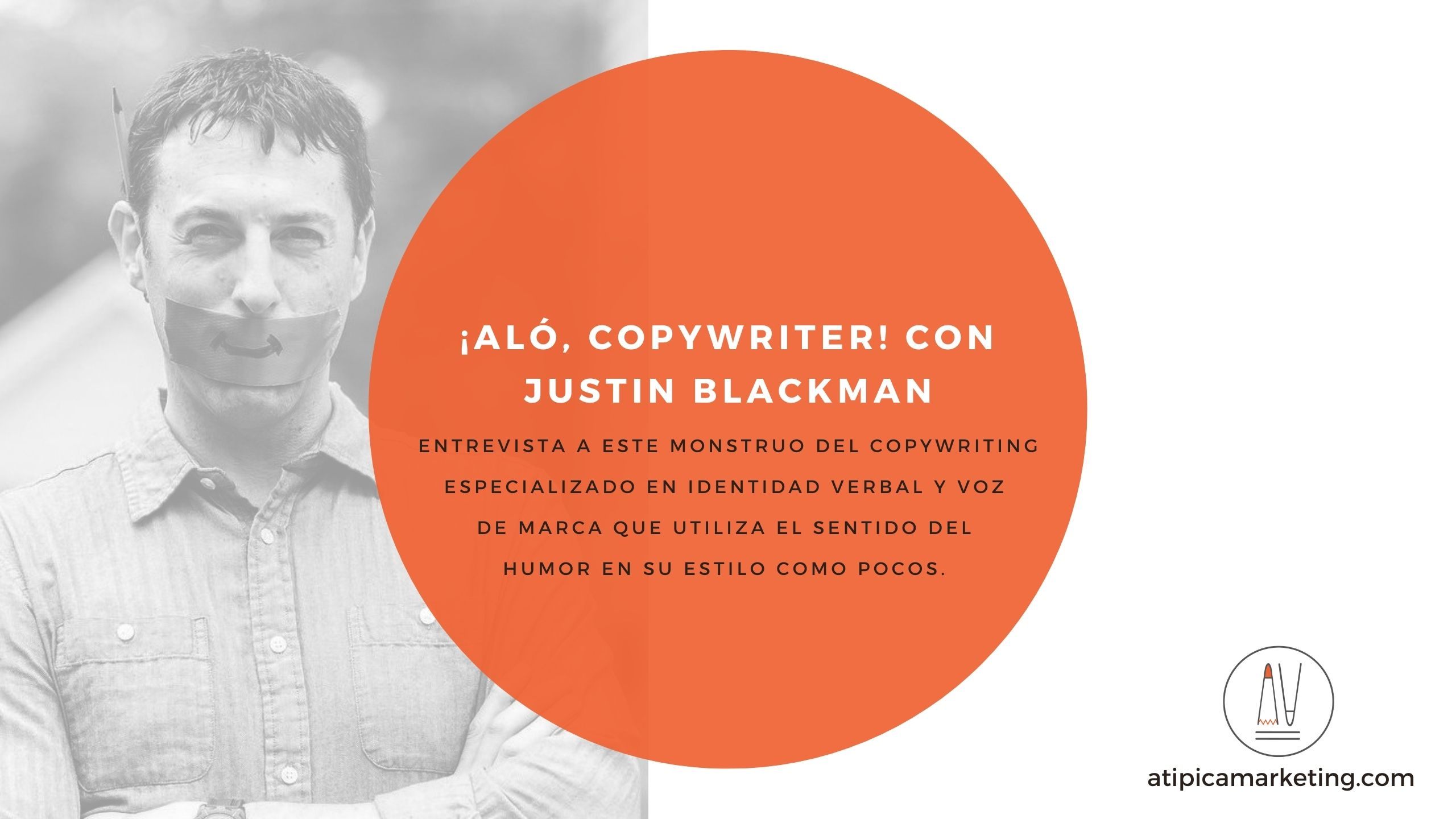 Alò, Copywriter con Justin Blackman