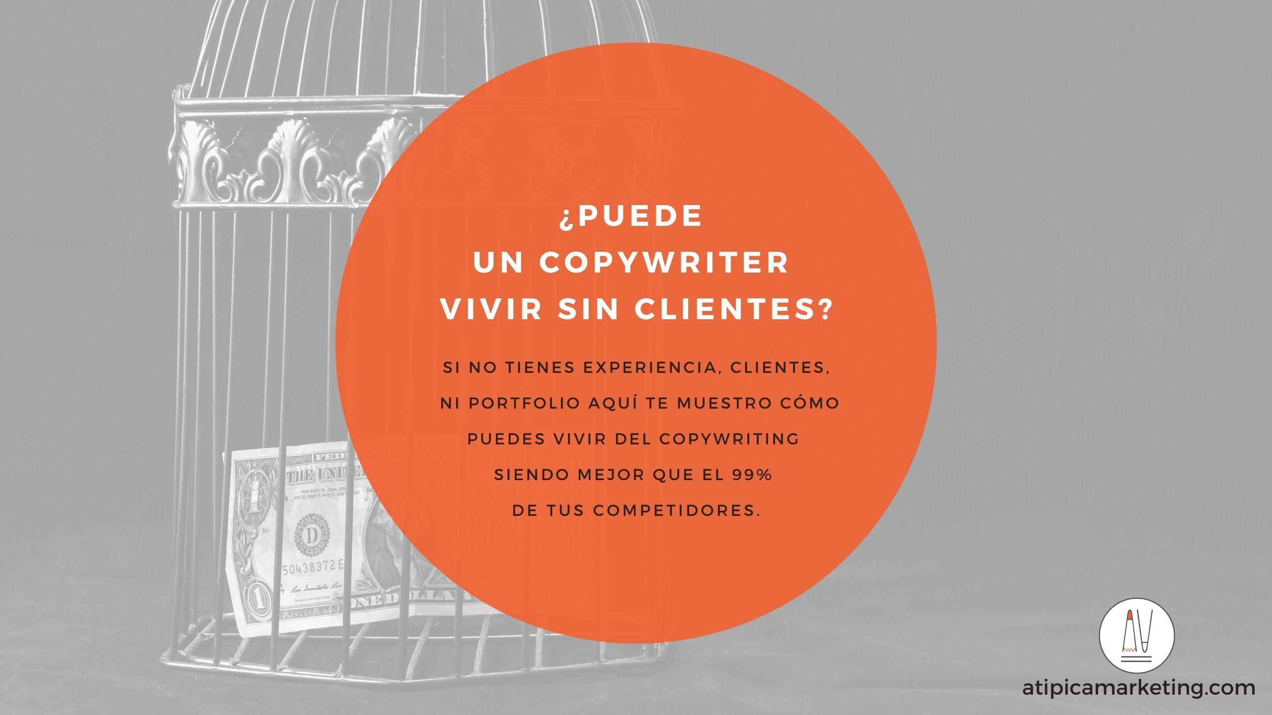 Vivir sin clientes como copywriter