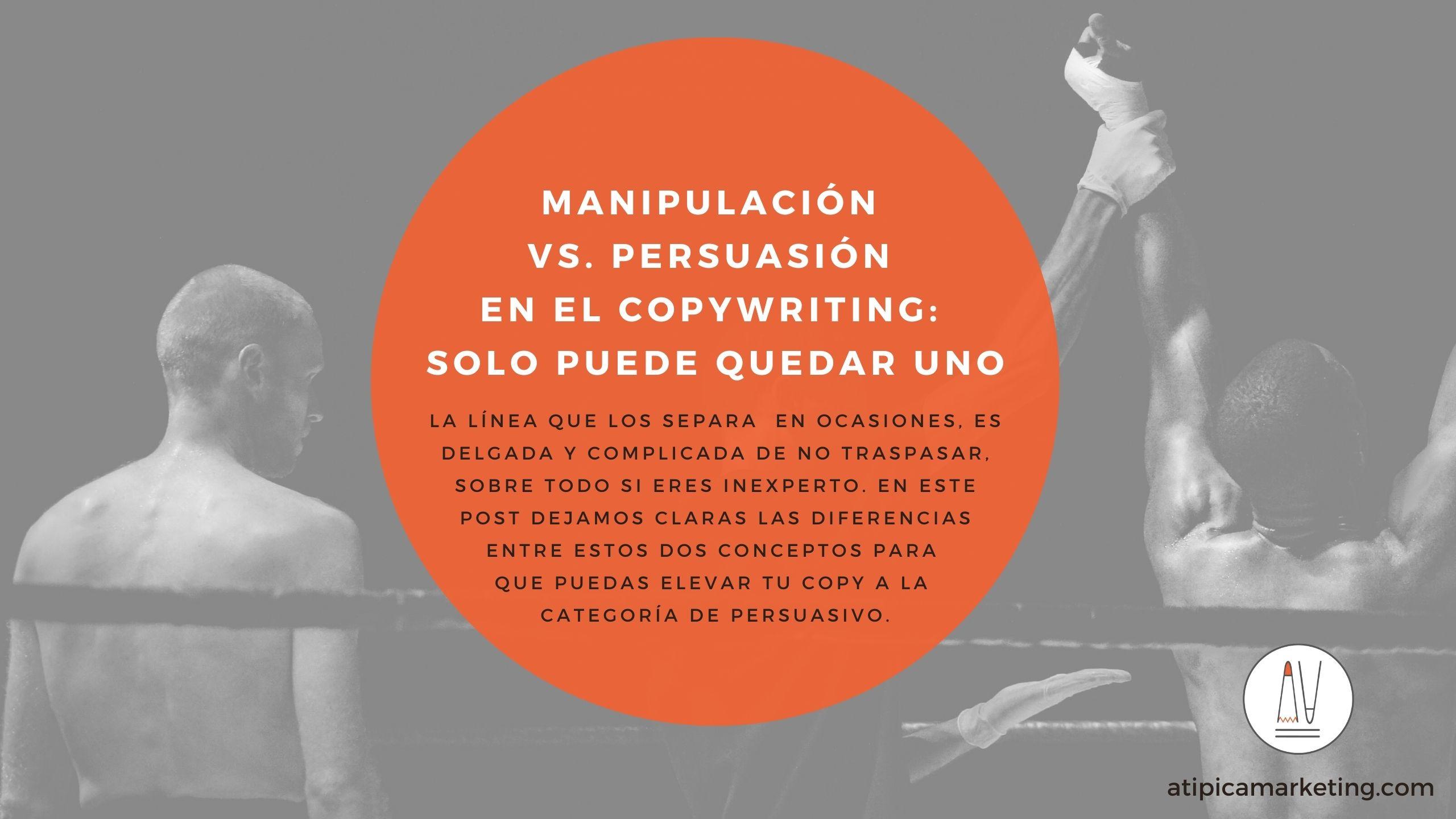 Manipulación vs Persuasión
