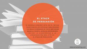 Stack de Persuasión
